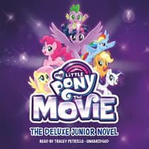 My Little Pony: The Movie: The Junior Novel by G. M. Berrow audiobook