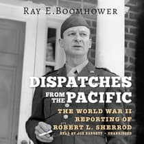 Dispatches from the Pacific by Ray E. Boomhower audiobook