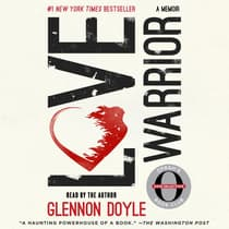 Love Warrior (Oprah's Book Club) by Glennon Doyle Melton audiobook