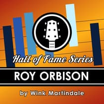 Roy Orbison by Wink Martindale audiobook