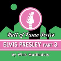 Elvis Presley #03 by Wink Martindale audiobook