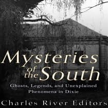 Mysteries of the South by Charles River Editors audiobook