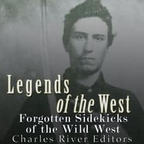Legends of the West by Charles River Editors audiobook