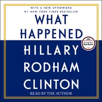 What Happened by Hillary Rodham Clinton audiobook