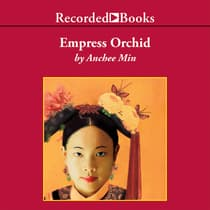 Empress Orchid by Anchee Min audiobook