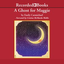 A Ghost for Maggie by Emily Carmichael audiobook