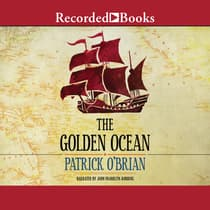 The Golden Ocean by Patrick O'Brian audiobook