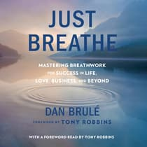 Just Breathe by Dan Brulé audiobook