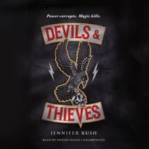 Devils & Thieves by Jennifer Rush audiobook