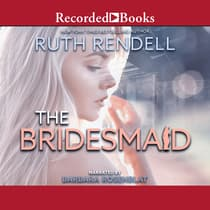The Bridesmaid by Ruth Rendell audiobook