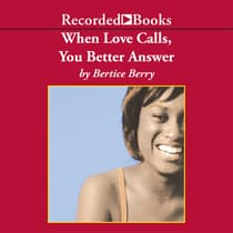 When Love Calls, You Better Answer by Bertice Berry audiobook