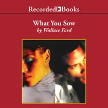 What You Sow by Wallace Ford audiobook