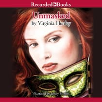 Unmasked by Virginia Henley audiobook