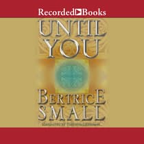 Until You by Bertrice Small audiobook