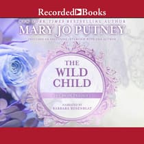 The Wild Child by Mary Jo Putney audiobook