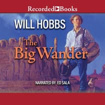 The Big Wander by Will Hobbs audiobook