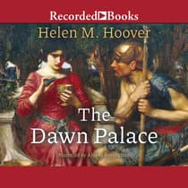 The Dawn Palace by Helen M. Hoover audiobook