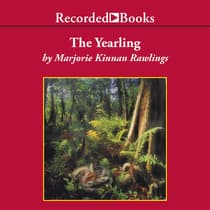 The Yearling by Marjorie Kinnan Rawlings audiobook
