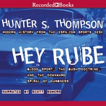 Hey Rube by Hunter S. Thompson audiobook