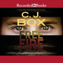 Free Fire by C. J. Box audiobook