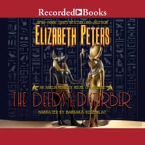 The Deeds of the Disturber by Elizabeth Peters audiobook