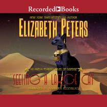 Seeing a Large Cat by Elizabeth Peters audiobook