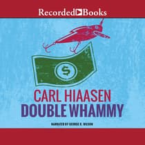 Double Whammy by Carl Hiaasen audiobook