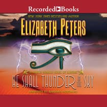 He Shall Thunder in the Sky by Elizabeth Peters audiobook