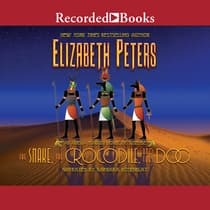 The Snake, the Crocodile, and the Dog by Elizabeth Peters audiobook