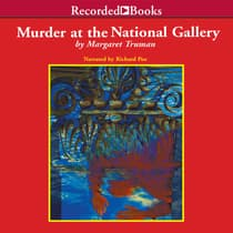 Murder at the National Gallery by Margaret Truman audiobook