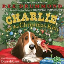 Charlie and the Christmas Kitty by Ree Drummond audiobook