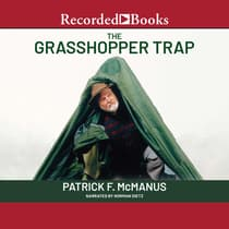 The Grasshopper Trap by Patrick F. McManus audiobook