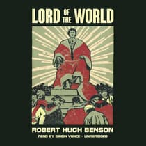 Lord of the World by Robert Hugh Benson audiobook