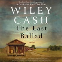 The Last Ballad by Wiley Cash audiobook