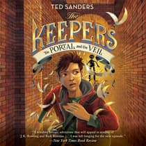 The Keepers #3: The Portal and the Veil by Ted Sanders audiobook