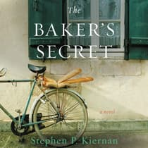 The Baker's Secret by Stephen P. Kiernan audiobook