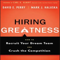 Hiring Greatness by David E. Perry audiobook