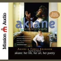 Akiane by Akiane Kramarik audiobook