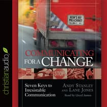 Communicating for a Change by Andy Stanley audiobook