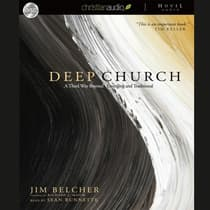 Deep Church by Jim Belcher audiobook