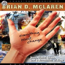 Everything Must Change by Brian McLaren audiobook