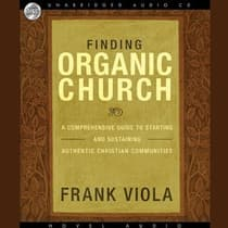 Finding Organic Church by Frank Viola audiobook