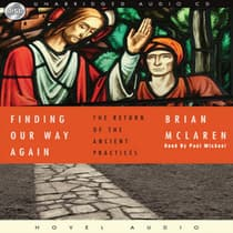 Finding Our Way Again by Brian D. McLaren audiobook