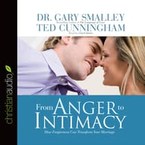 The From Anger to Intimacy by Gary Smalley audiobook