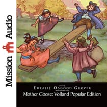 Mother Goose: Volland Popular Edition by Eulalie Osgood Grover audiobook