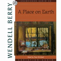 A Place On Earth by Wendell Berry audiobook