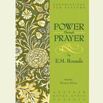 Power Through Prayer by E. M. Bounds audiobook