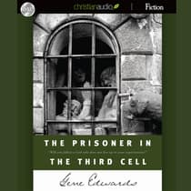 The Prisoner in the Third Cell by Gene Edwards audiobook