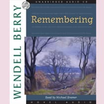 Remembering by Wendell Berry audiobook