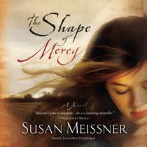 The Shape of Mercy by Susan Meissner audiobook